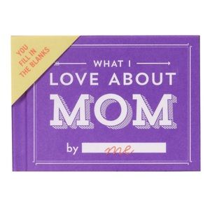 Other - Fill In The Blanks What I Love About Mom